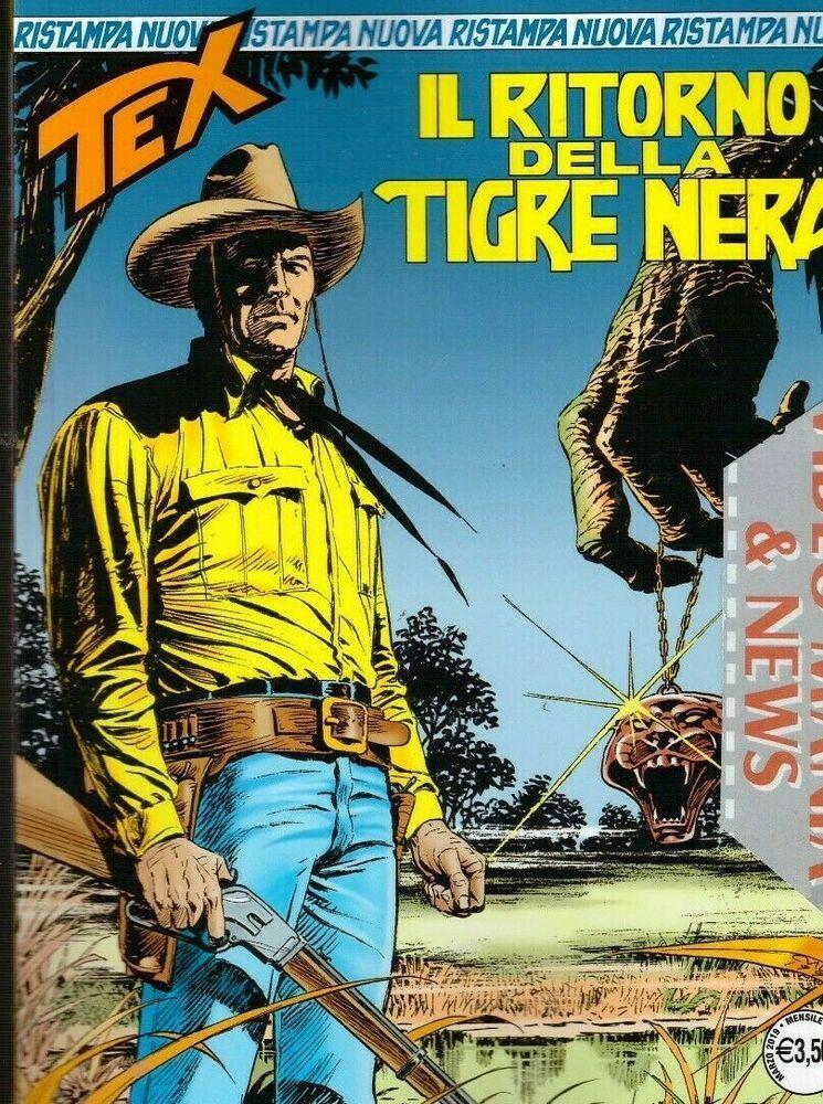Tex 443 Nuova Ristampa Ritorno Tigre Nera Sergio Bonelli Editore