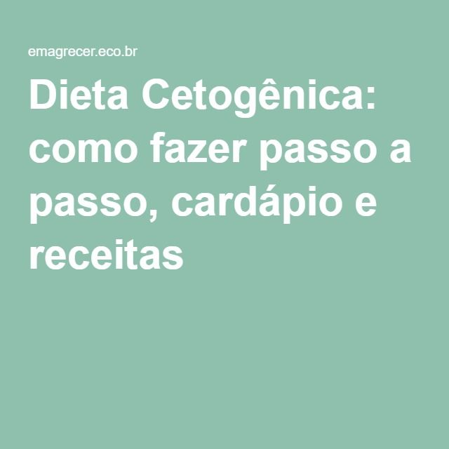 Dieta cetogenica cardapio e receitas