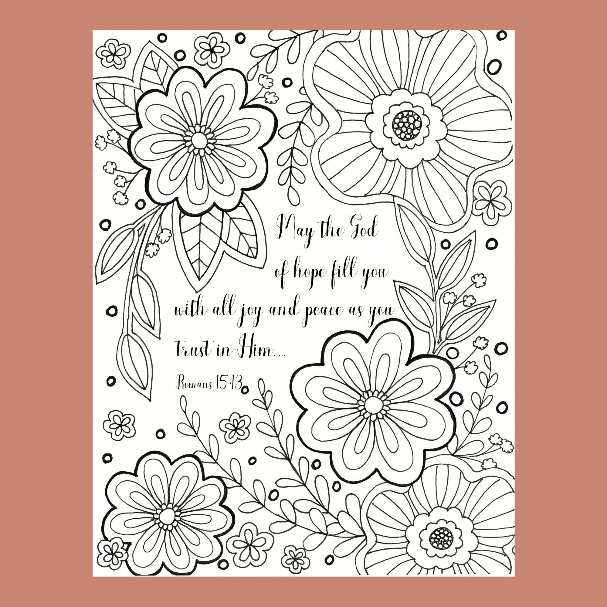 Bible Verse Coloring Page Scripture Coloring Christian Coloring Page Flower Coloring Page Romans 15 13 Christian Coloring Coloring Pages Scripture Coloring