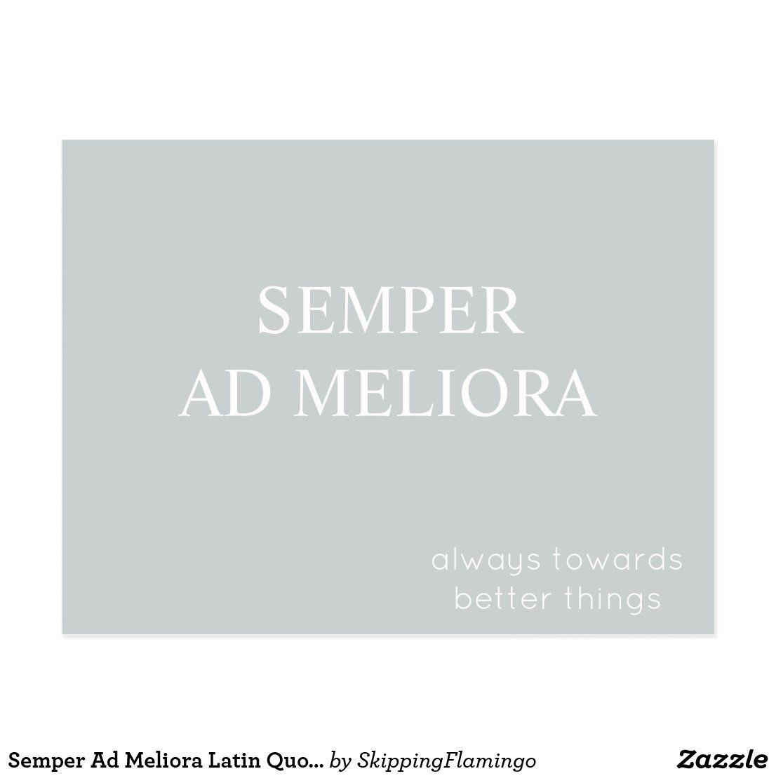 Semper Ad Meliora Latin Quote Gray Postcard | Zazzle.com