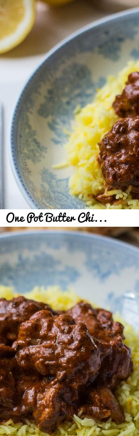 One pot butter chicken recipe tags donal skehan donald one pot butter chicken recipe tags donal skehan donald skehan donal skeehan food recipe homemade home cooking how to how to video recipe video forumfinder Images