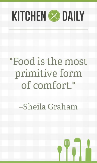 Kitchen Daily Recipes And Cooking Inspiration Food Quotes