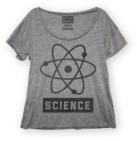 Science Womens Scoop Neck T-shirt from Buy Me Brunch – Buy Me Brunch