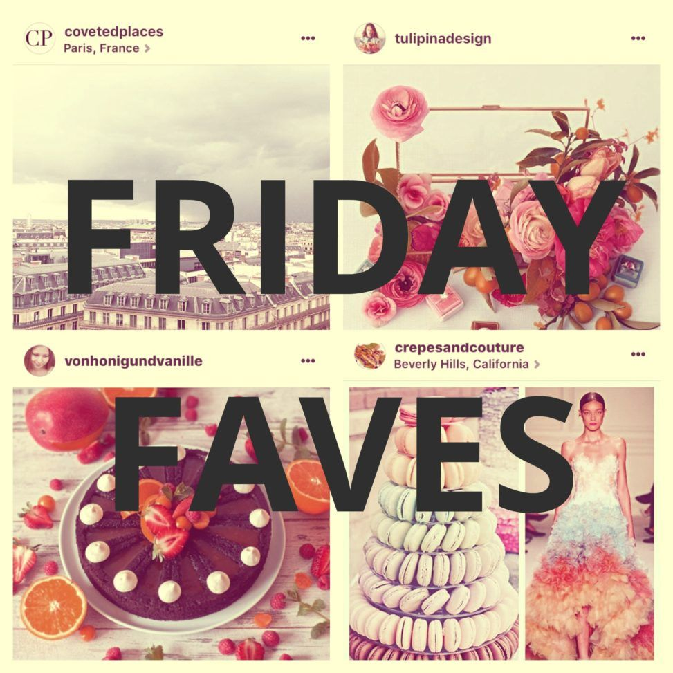 friday faves instagram feeds
