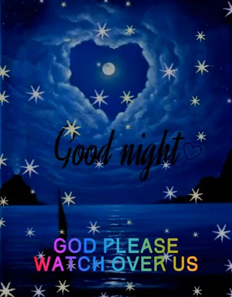 Good night. God, please watch over us.