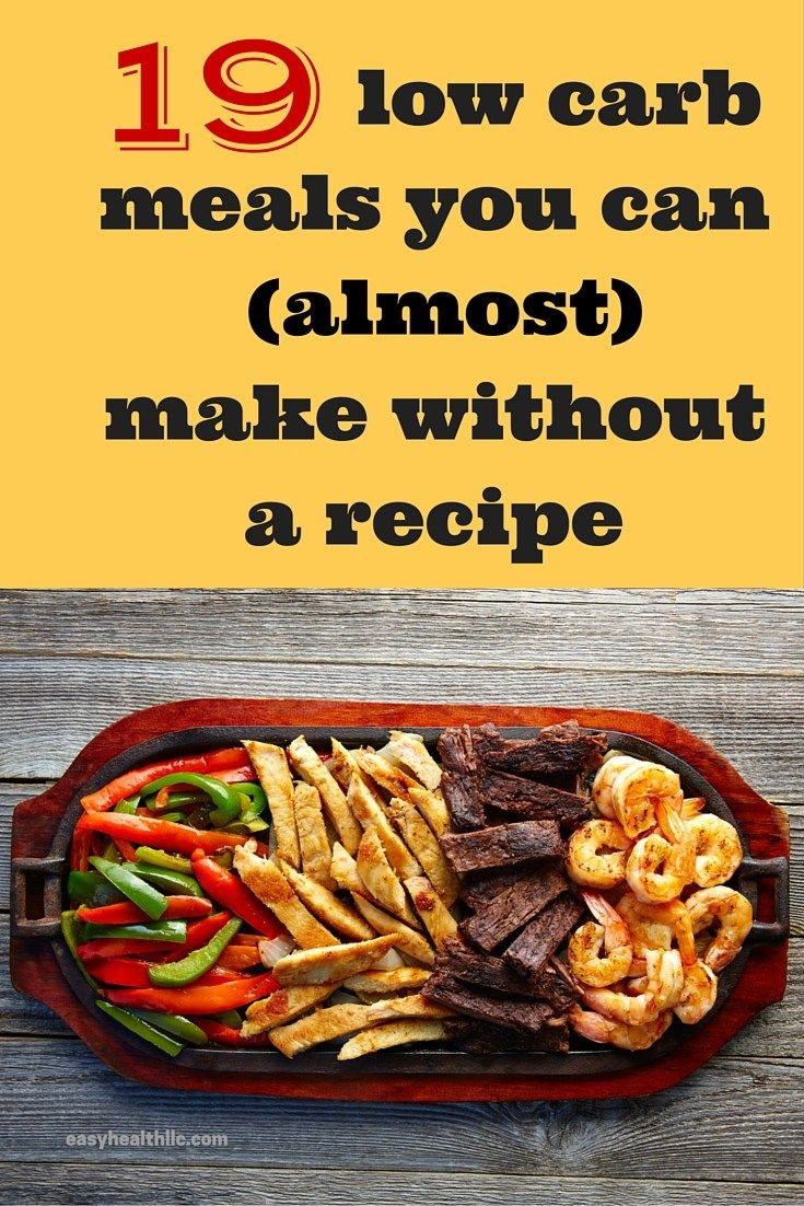 9 low carb meals you can (almost) make without a recipe
