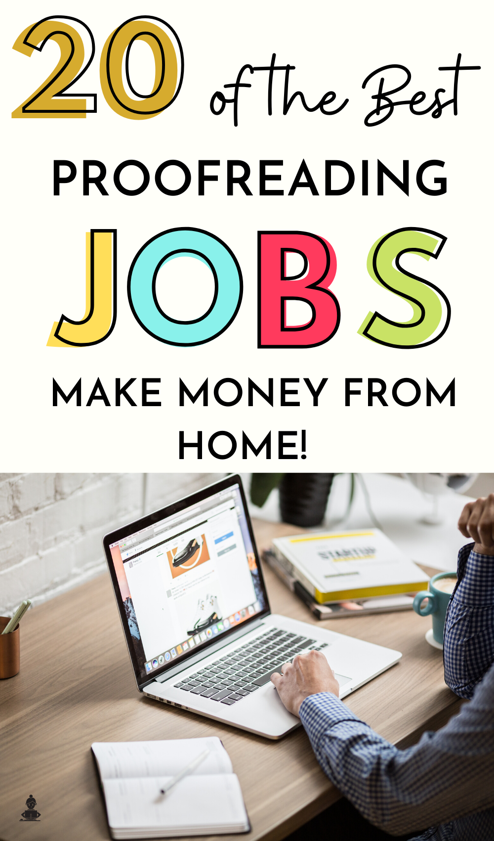 20 Online Proofreading Jobs for Beginners in 2020