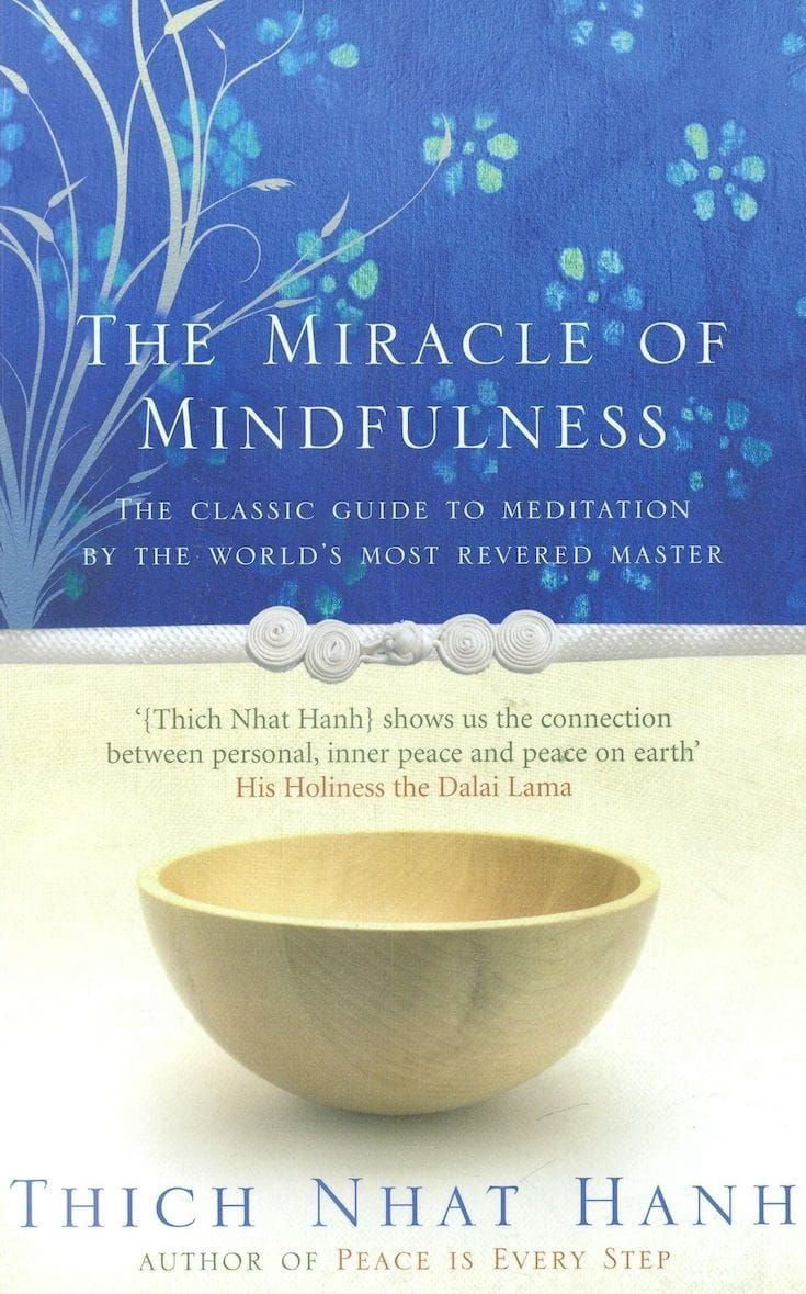 8 best mindfulness books by thich nhat hanh we need to