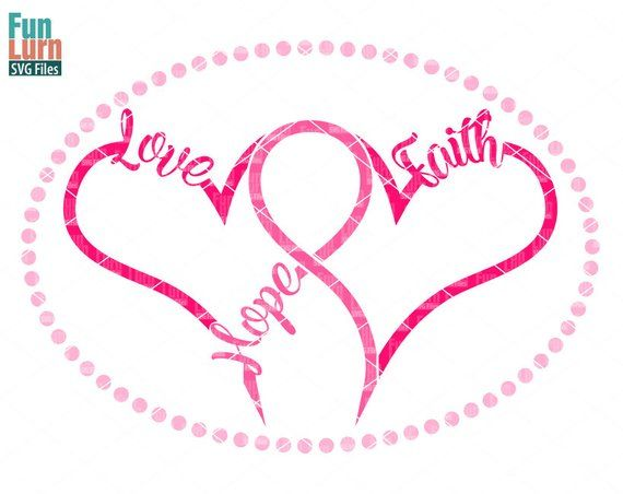 Download Breast Cancer SVG, Hope, Love, Faith,Breast Cancer ...