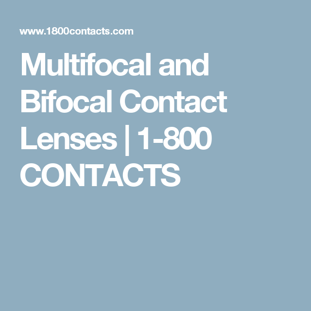 multifocal and bifocal contact lenses 1 800 contacts kontaktz