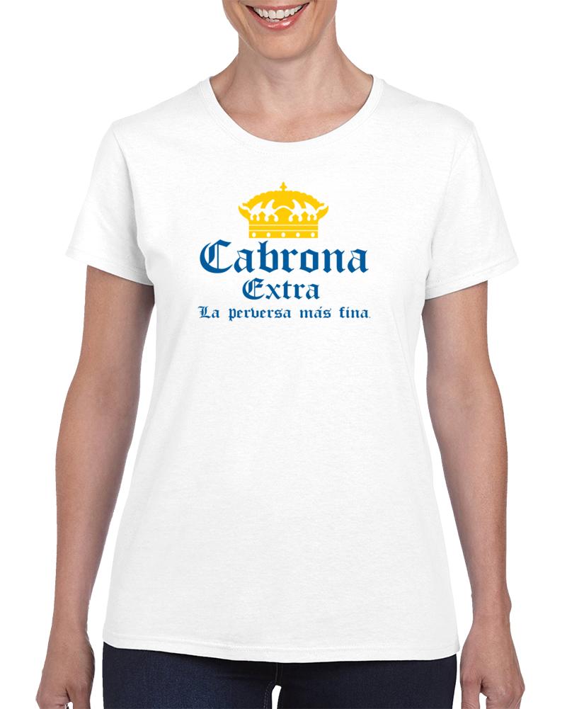 34d912b6 Cabrona Extra La Perversa Mas Fina Corona Extra Logo T Shirt | glass ...