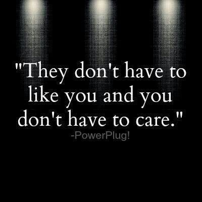 I Don T Care Words Inspirational Words Words Quotes