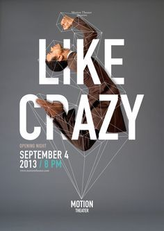 LIKE CRAZY @ MOTION THEATRE