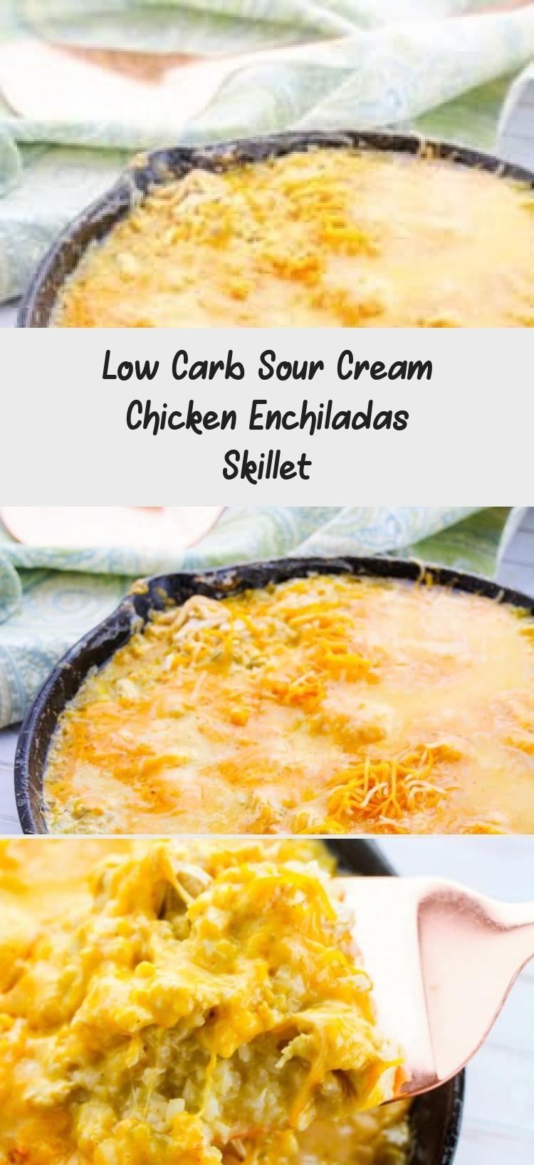 Low Carb Sour Cream Chicken Enchiladas Skillet En 2020