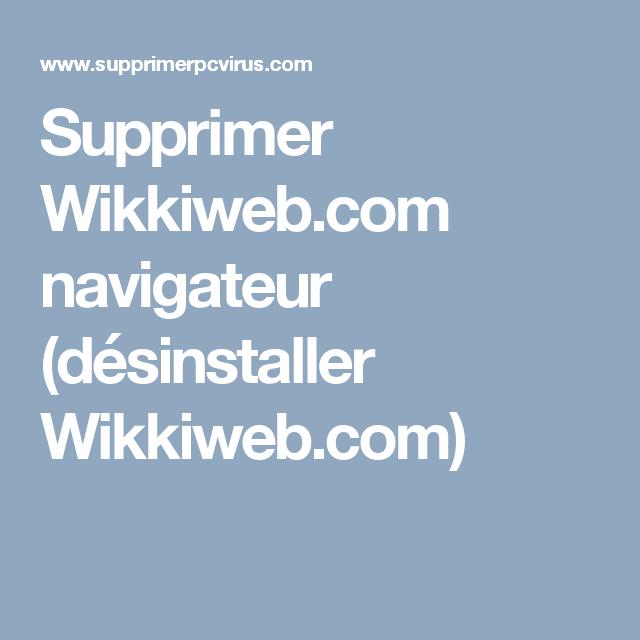 Supprimer Wikkiweb.com navigateur (désinstaller Wikkiweb.com)