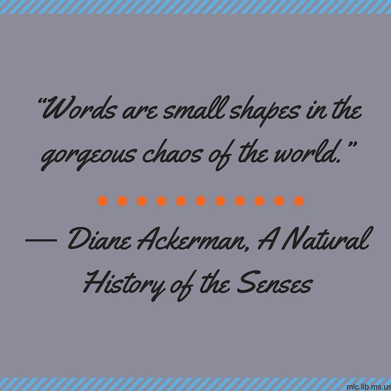 Happybirthday To Author Diane Ackerman Todays Quotes Comes From