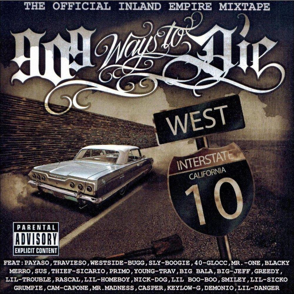 909 Ways to Die: Official Inland Empire [Explicit Lyrics]