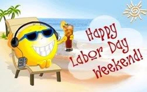 have a metal labor dayweekend Happy Labor Day Weekend