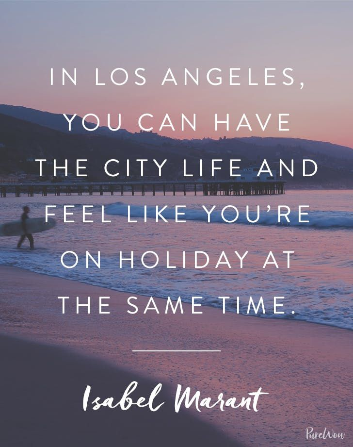 27 Of Our Favorite Los Angeles Quotes Los Angeles Quote California Quotes Los Angeles
