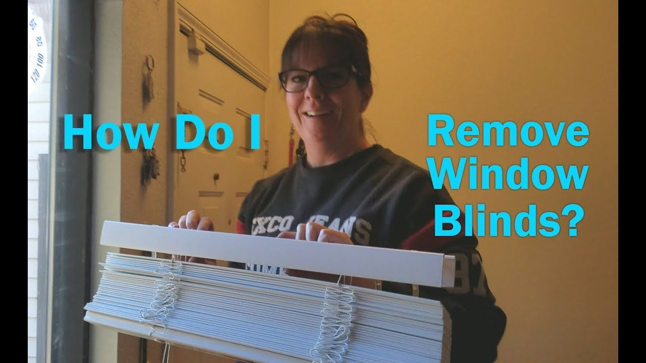 How do i remove window blinds youtube in 2020 blinds