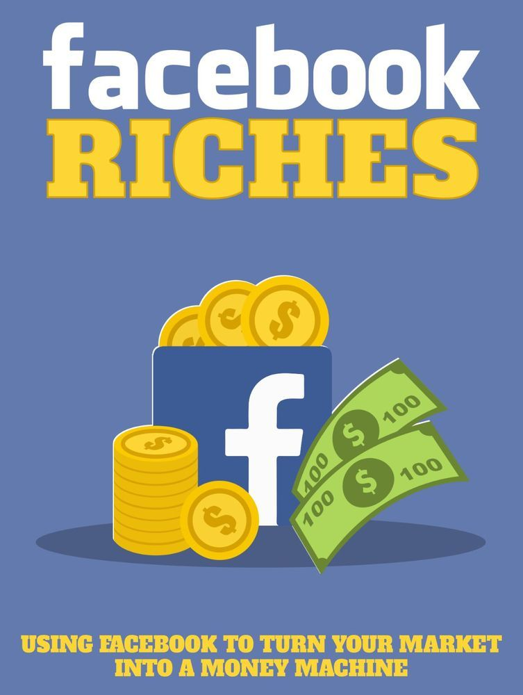 Using Facebook to Turn Your Market into a Money Machine