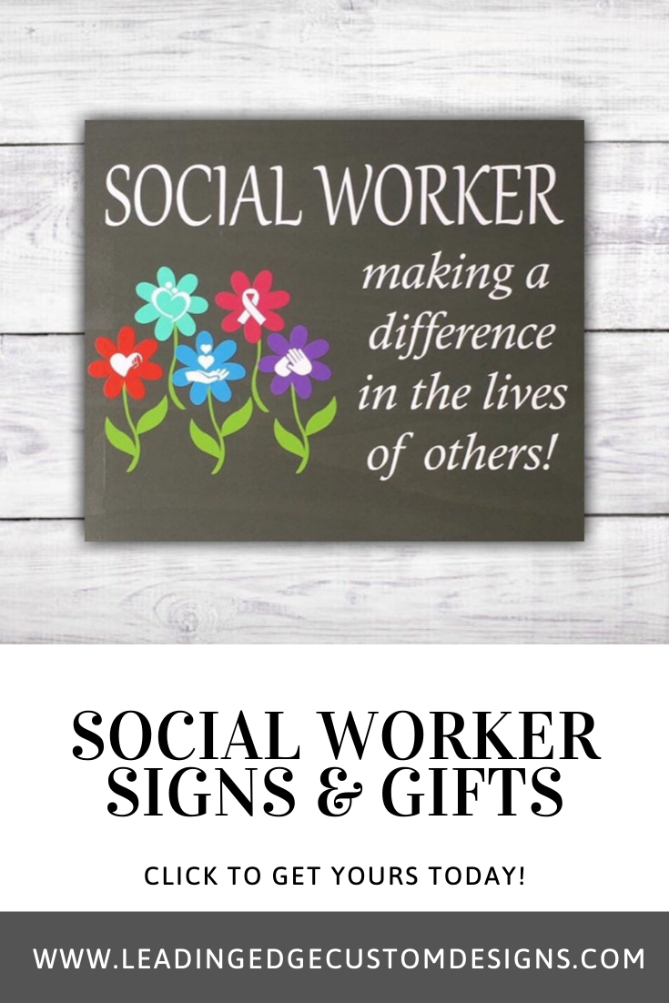 Social Workers Making A Difference Sign Leading Edge Designs Social Worker Office Decor Gifts For Office Office Wall Art