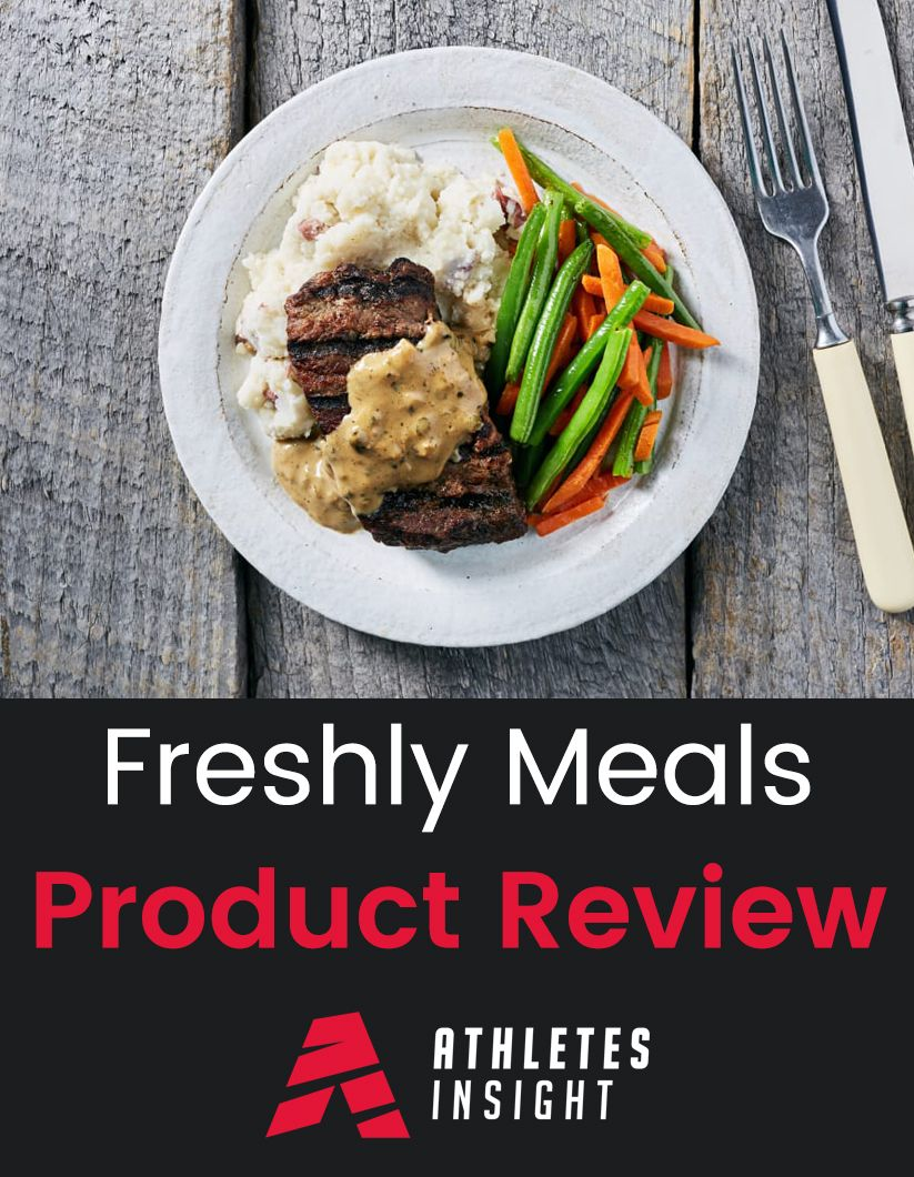 Freshly Meals Product Review Athletes Insight Review of