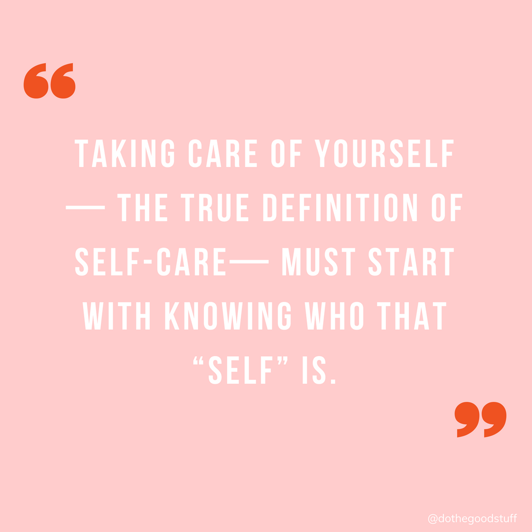 Selfcare looks a little bit different for all of us, and