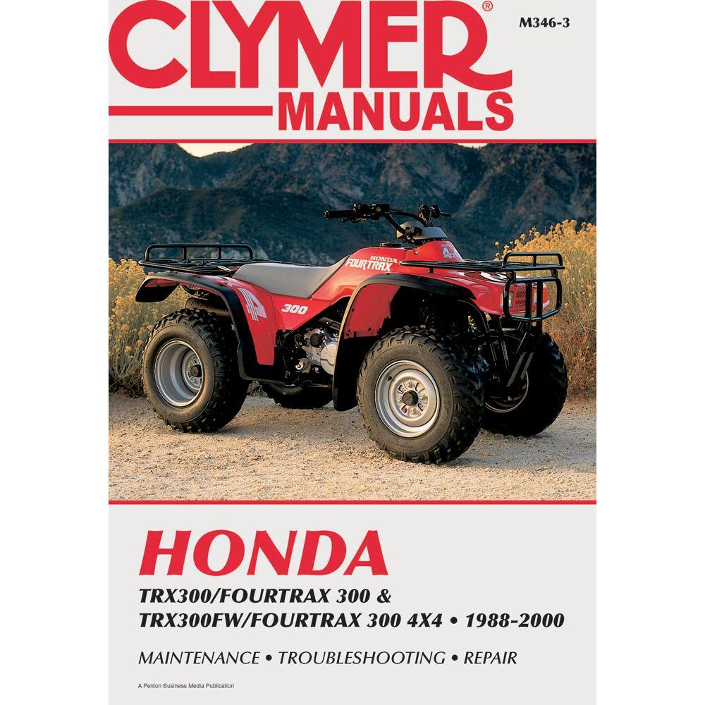Clymer Honda TRX300/Fourtrax 300 & TRX300FW/Fourtrax, 300 4x4 (1988-2000)  ...