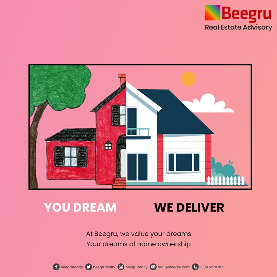 Beegru, bridging the gap between your dreams to realty. . . . #DreamHome #HomeOwnership #HassleFreeService #RealEstateAdvisory #Realtor #Beegru #Bengaluru