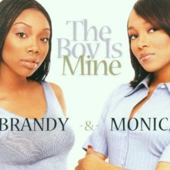 Brandy and Monica – The Boy Is Mine (single cover art)