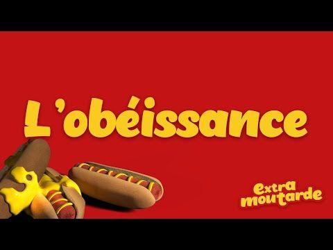 L'obéissance _Extra Moutarde (épisode 11) - YouTube