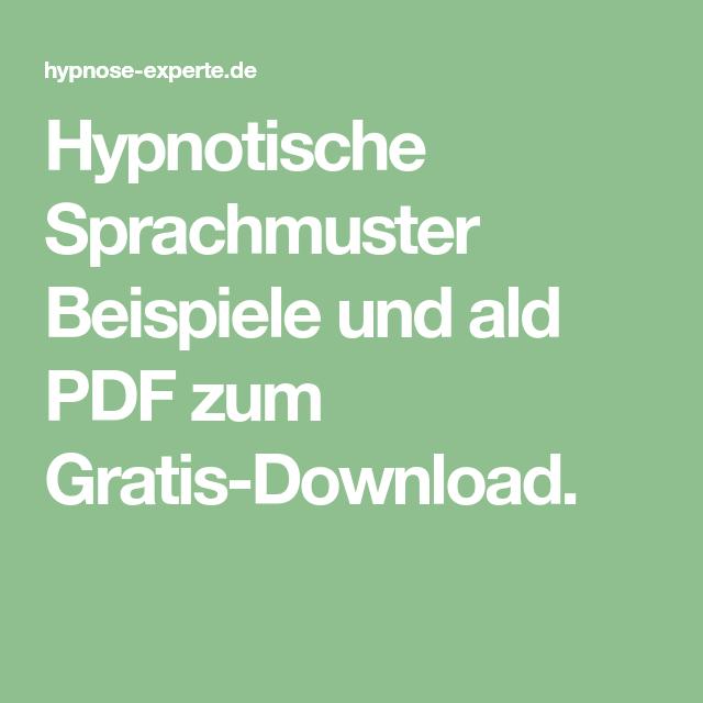 Hypnotische Sprachmuster Beispiele Und Ald Pdf Zum Gratis Download Hypnose Sprache Psychologie