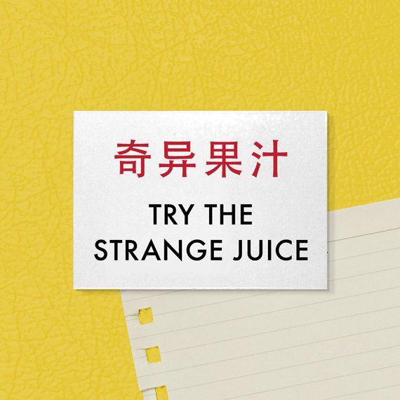 Odd Fridge Magnet. Funny Chinglish. Try the Strange Juice. $3.00, via Etsy.