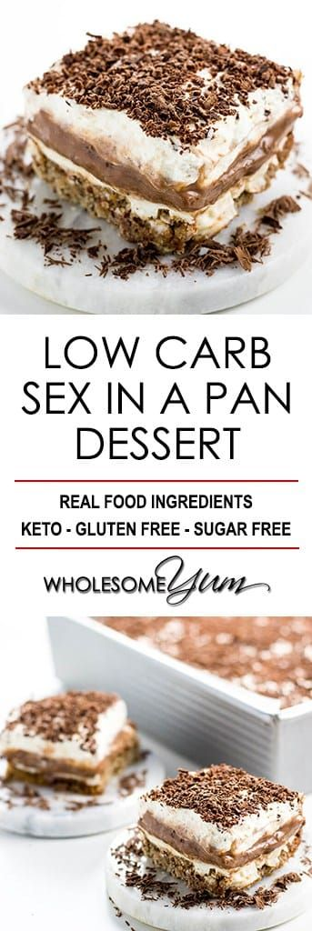 Sex in a Pan Dessert Recipe (Sugar-free, Low Carb, Gluten-free) - Learn how to make sex in a pan dessert - easy and sugar-free! And, this chocolate sex in a pan recipe is one of the best low carb desserts ever. #ketodesserts