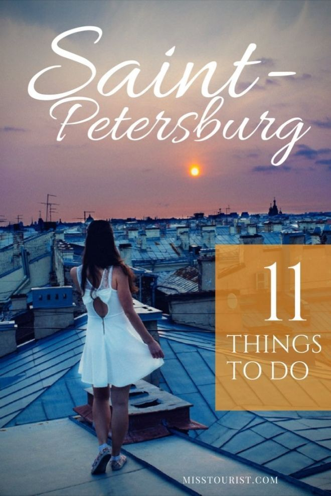 top 11 things to do in Saint Petersburg Russia misstouristcom