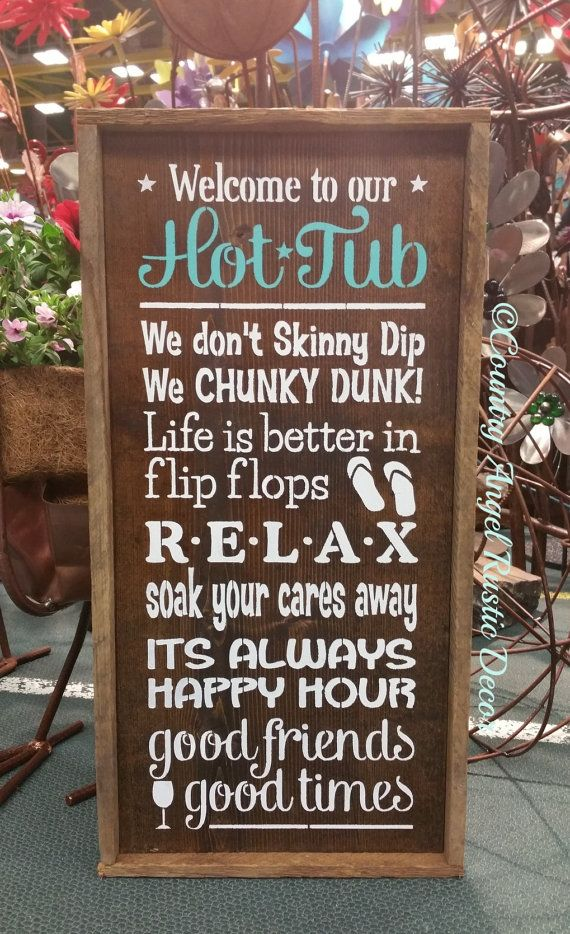 Welcome to the HOT TUB Rustic wood sign 12u0026quot;x24u0026quot; Hot tub rules sign Outdoor Sign Deck Sign ...