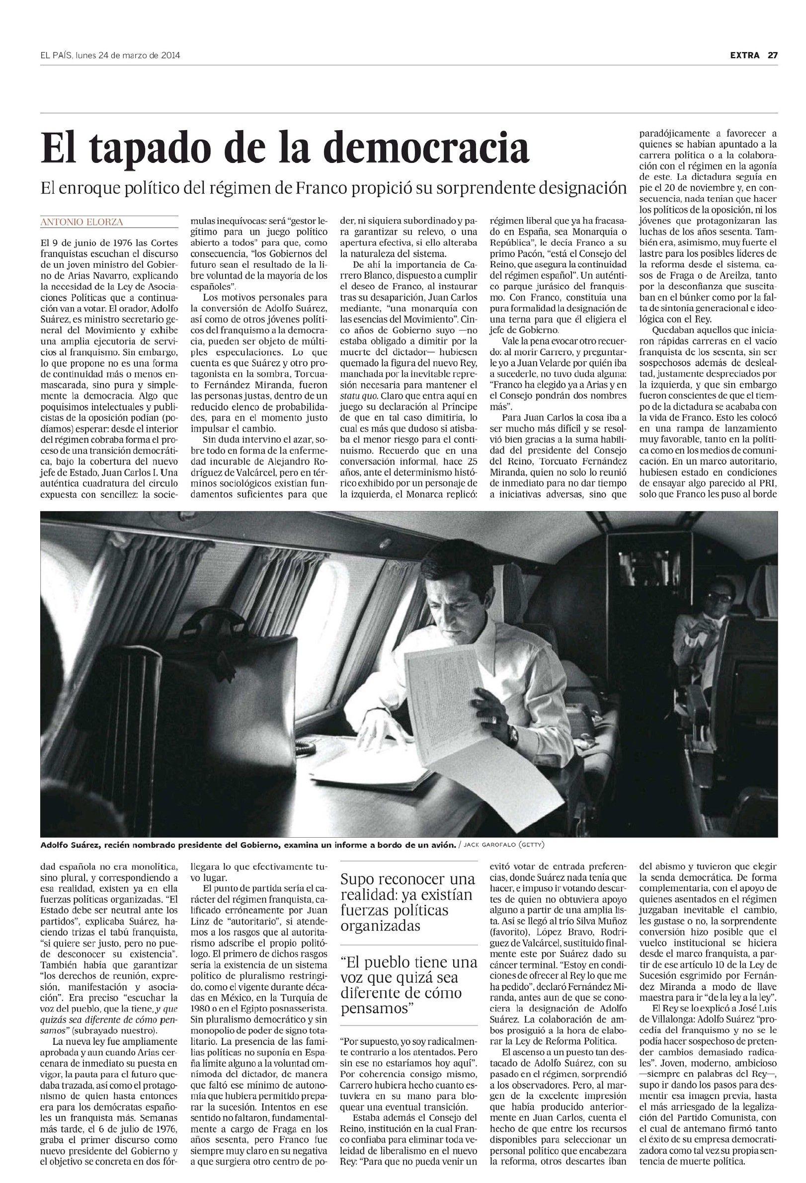 """El procer Adolfo Suárez, destacado en la edición ESPECIAL del perodico Español """"El País"""" del 24 de marzo de 2014. Pagina 27 ~ Spain's national hero Adolfo Suárez, featured in the 24 March 2014 SPECIAL issue of the Spanish newspaper """"El País"""". Page 27"""