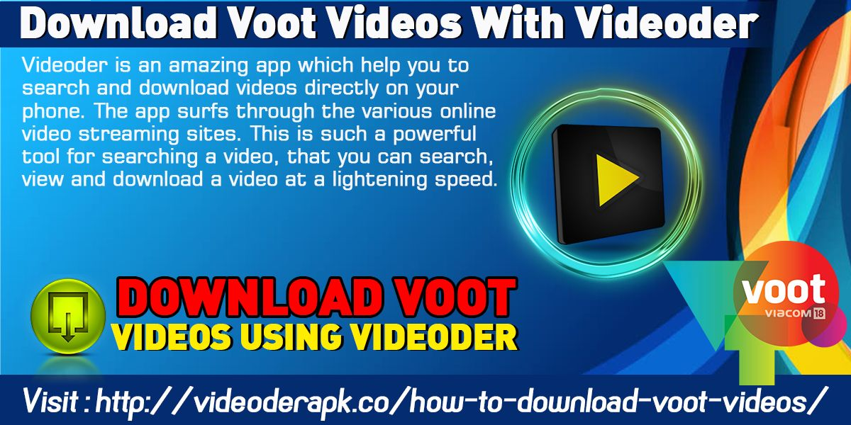 Download Voot Videos With Videoder Website http