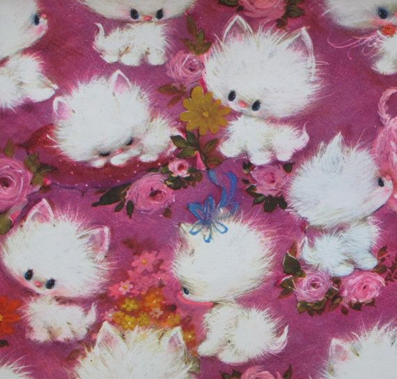 Fuzzy Kittens 1960s I Want This In A Fabric For Pillows Yes Good Plan Cat Art Vintage Wrapping Paper Vintage Art