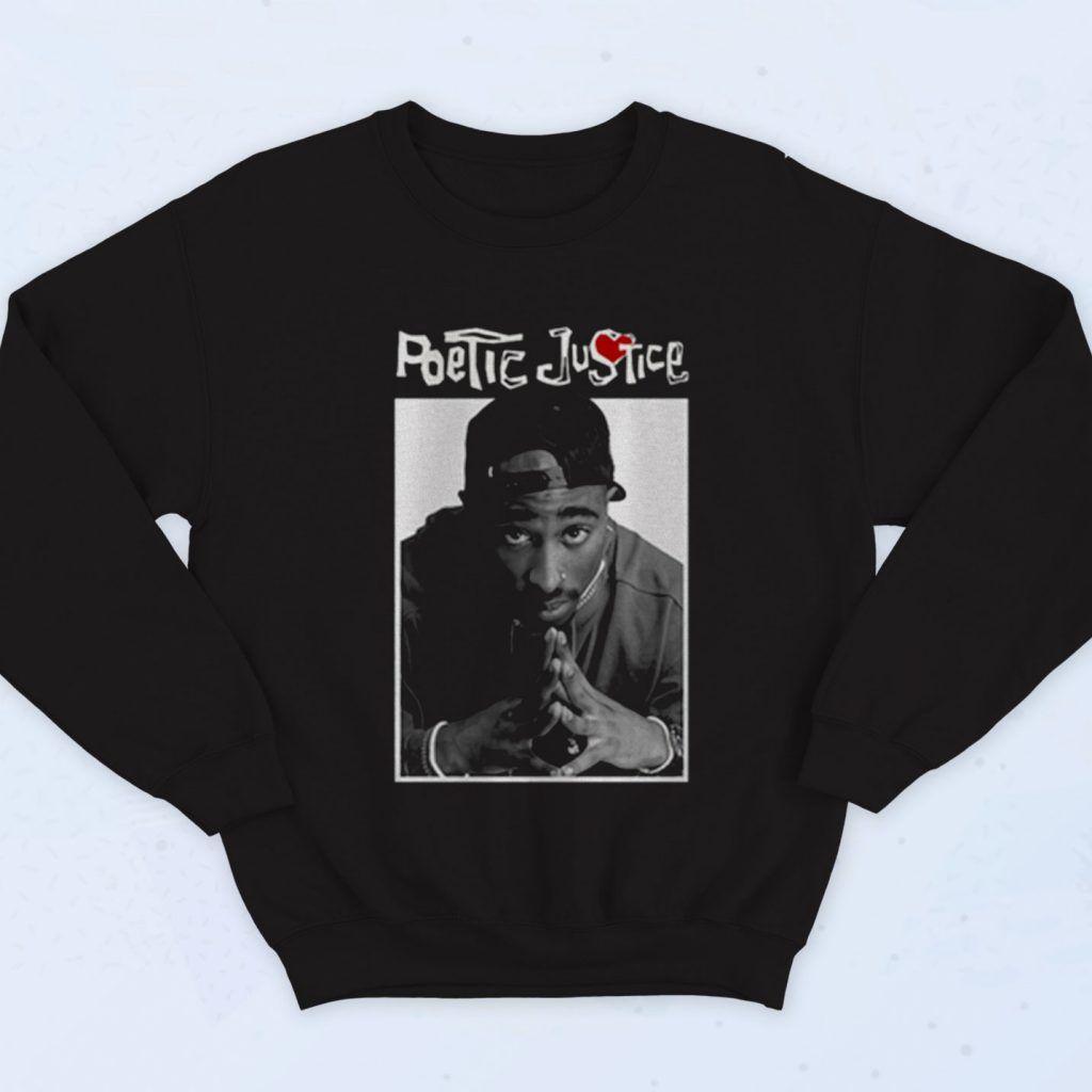 Tupac Shakur Poetic Justice Legend Fashionable Sweatshirt 90sclothes Com Sweatshirts Sweatshirt Fashion Custom Sweatshirts