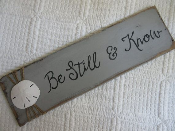 Be Still and Know Vintage Reclaimed Wood Sign WORD by glorygivers