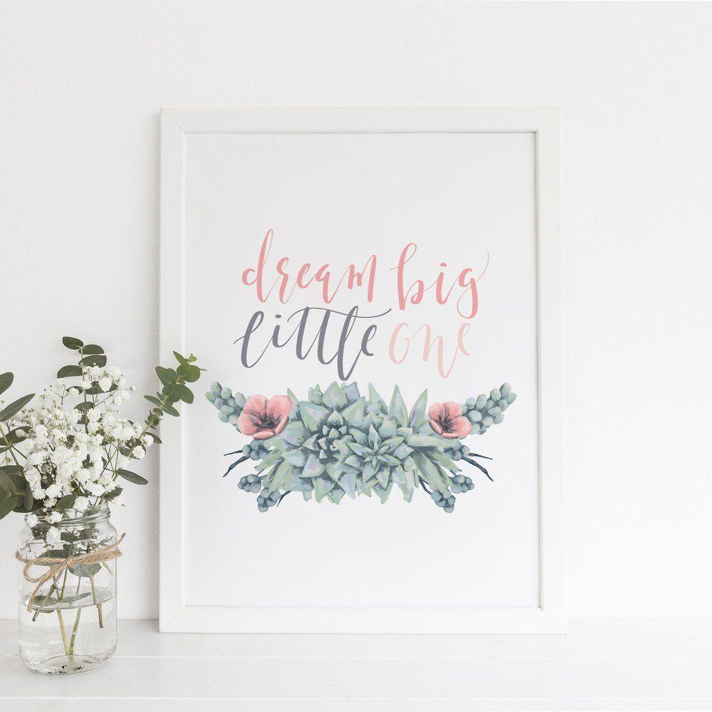 Dream big little one nursery quote wall art digital print nursery