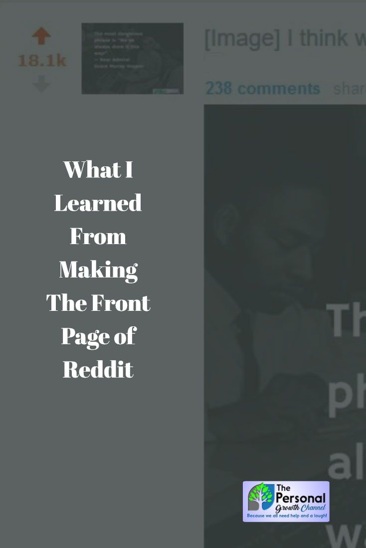 3 Lessons I Learned From Making the Front Page of Reddit