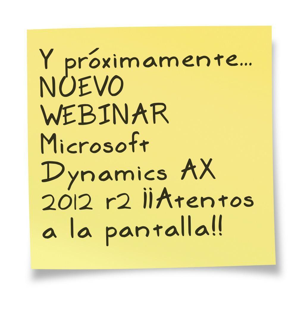 Próximo Webinar By IFR Group... Muy pronto en nuestra Microsoft Dynamics Communtiy... #MicrosoftDynamics #AX2012R2 ...