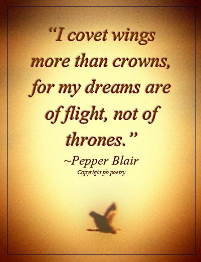 I Covet Wings Httpwwwlovepbpoetryphilosophicalquotes Classy Wwwlove Quotes