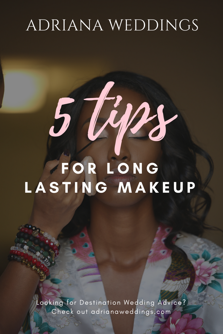 5 Top Tips for Long Lasting Makeup - Adriana Weddings