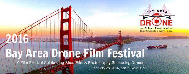 Bay Area Drone Film Festival - UAS VISION   wwwuasvision