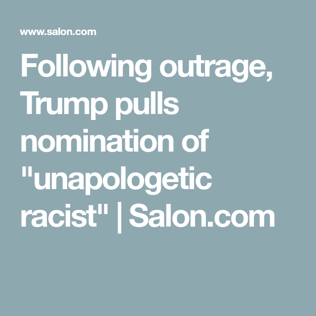 Following outrage, Trump pulls nomination of
