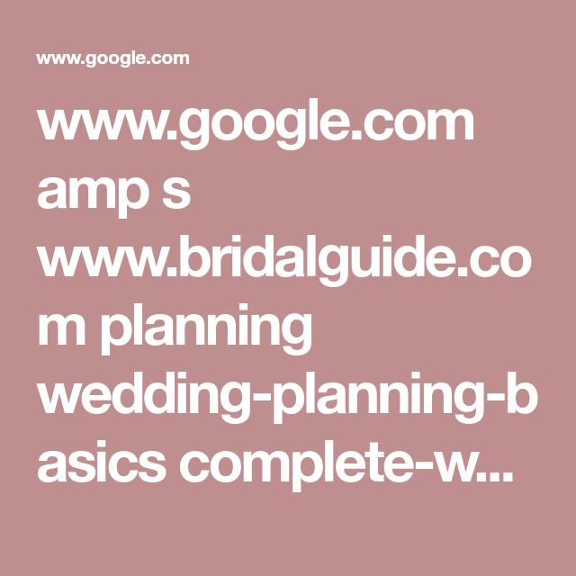 Www Google Com Amp S Www Bridalguide Com Planning Wedding Planning